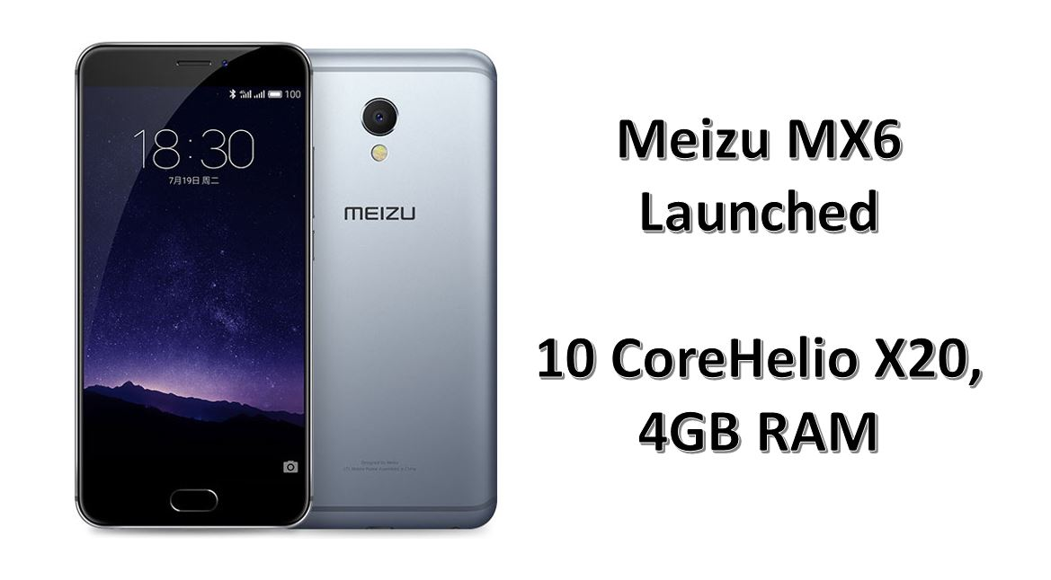 Meizu MX6 launched
