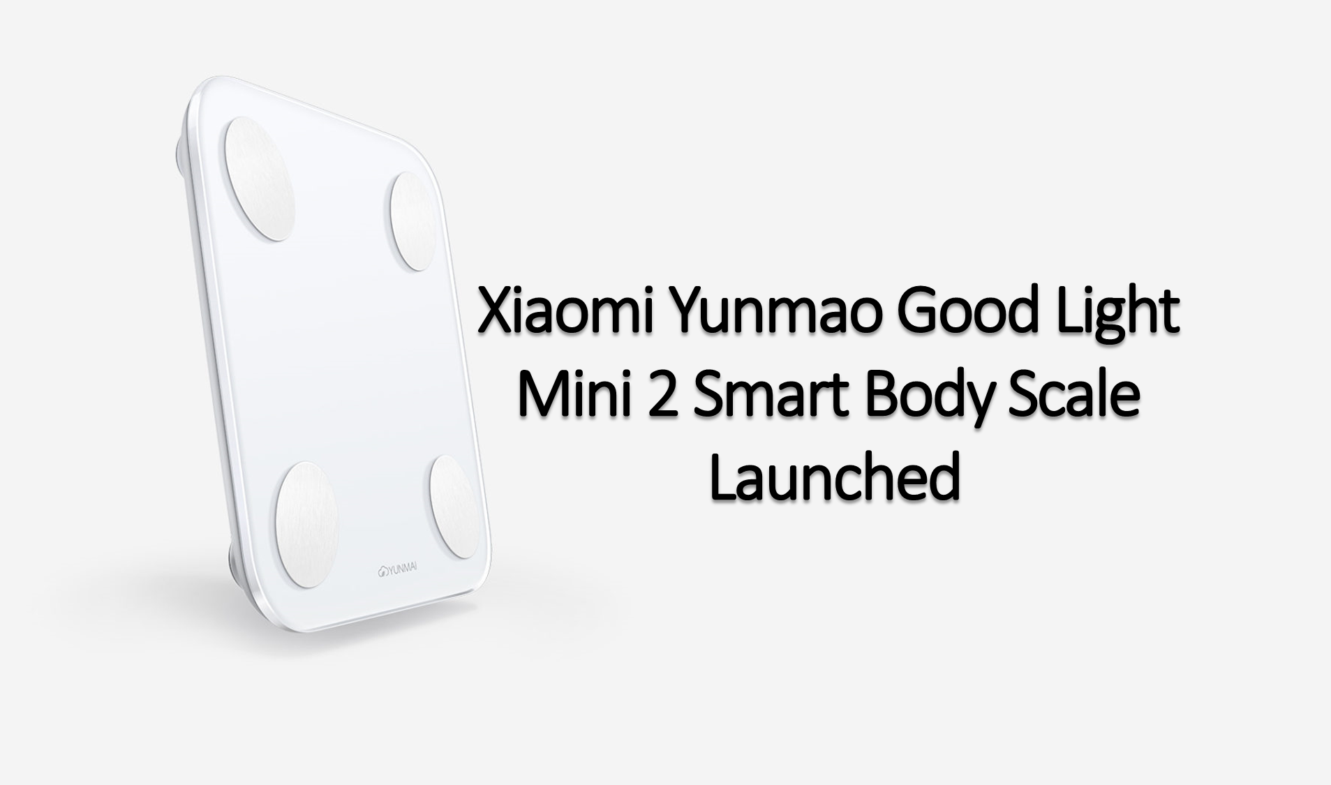 Xiaomi Good Light Mini 2 Smart Body Scale
