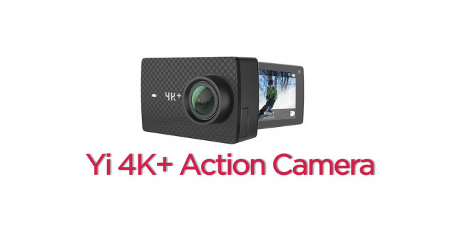 Yi 4K+ Action Camera Launched in China